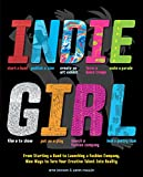 Indie Girl: From Starting a Band to Launching a