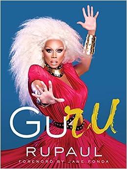 GuRu RuPaul 9780062862990 Amazon Books