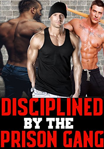 Disciplined By The Prison Gang