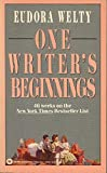 One Writer's Beginnings: Eudora Welty