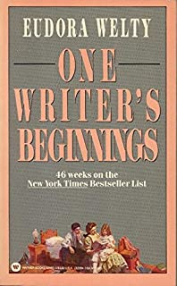 eudora welty one writers beginnings essay
