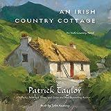#7: An Irish Country Cottage: An Irish Country Novel, Book 13