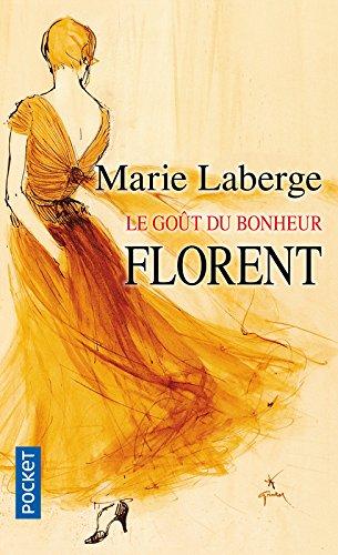 Le Gout Du Bonheur 3: Florent (French Edition) pdf epub