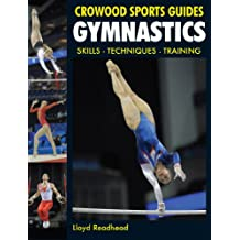 Gymnastics: Skills- Techniques- Training (Crowood Sports Guides)