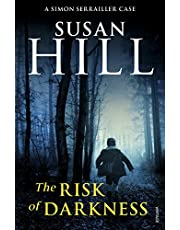 The Risk of Darkness: DISCOVER THE BESTSELLING SIMON SERRAILLER SERIES