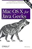 Mac OS X for Java Geeks, Will Iverson, 0596004001