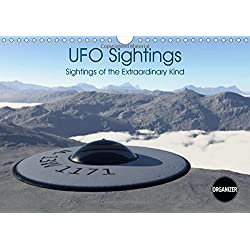 UFO Sightings Sightings of the Extraordinary Kind 2017: Sightings of the Extraordinary Kind 12 Photorealistic Images of Ufos (Calvendo Science)