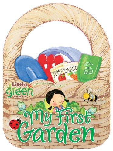 Read Online My First Garden (Little Green Books) pdf