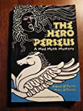 img - for The Hero Perseus: A Mad Myth Mystery book / textbook / text book