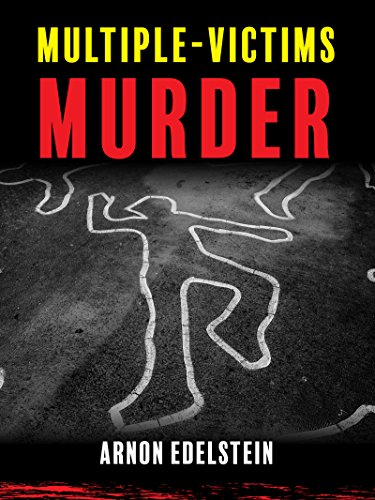 Multiple-Victims Murder by Prof. Arnon Edelstein ebook deal