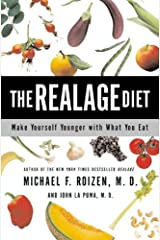 The RealAge Diet: Make Yourself Younger with What You Eat Kindle Edition