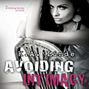 Avoiding Intimacy | K. A. Linde