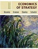 Economics of Strategy by David Besanko (2007-02-02)