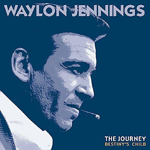 The Journey: Destiny's Child by Jennings, Waylon