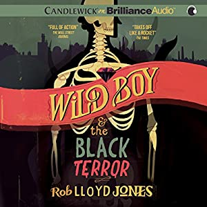 Wild Boy and the Black Terror Audiobook