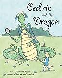 Cedric and the Dragon