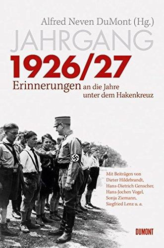 Jahrgang 1926/27: Erinnerungen an die Jahre unter dem Hakenkreuz
