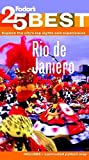 Front cover for the book Fodor's Rio de Janeiro's 25 Best by Fodor's