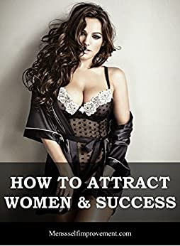 TO HOW WOMEN ATTRACT