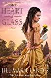 Heart of Glass: A Novel (Irish Angel Series)