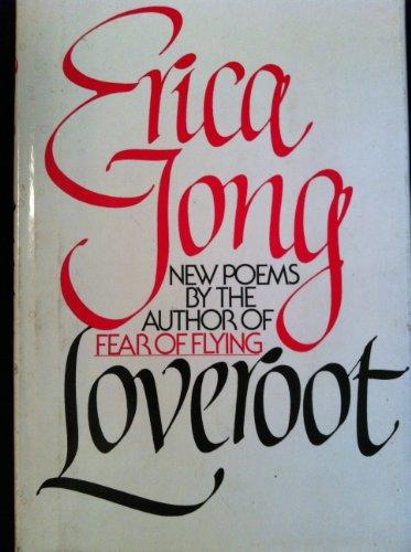 LOVEROOT : Poems