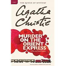 Murder on the Orient Express: A Hercule Poirot Mystery (Hercule Poirot series)
