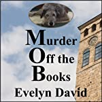 Murder Off the Books: Sullivan Investigations Mystery Series | Evelyn David