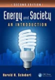 Energy and Society, Harold H. Schobert, 1439826455