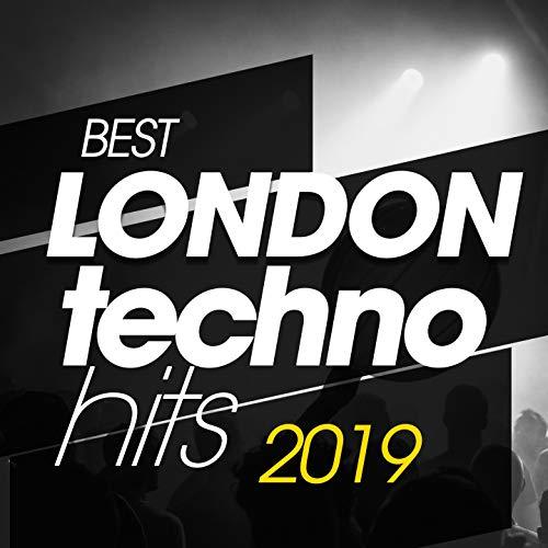 Best London Techno Hits 2019