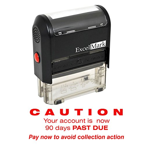 CAUTION 90 DAYS PAST DUE - Self Inking Bill Collection Stamp in Red Ink