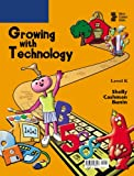 img - for Growing with Technology: Level K book / textbook / text book