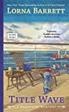 Title Wave (A Booktown Mystery) by  Lorna Barrett in stock, buy online here