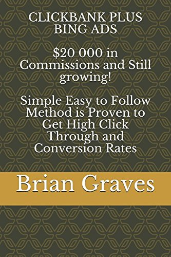 51drWamCxGL - CLICKBANK PLUS BING ADS  $20 000 in Commissions and Still growing! Simple Easy to Follow Method is Proven to Get High Click Through and Conversion Rates