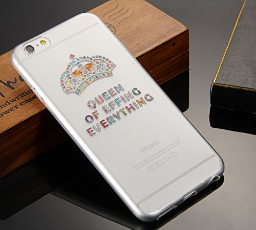 """JewelryWe """"Queen of effing everything"""" bunte Krone TPU Silikon Handy Case Schutzhülle Tasche Hülle Rückenschutzhülle für Apple iPhone 6(4,7""""), Transparent Weiss"""