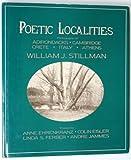 Poetic Localities, William J. Stillman, 0893813168