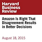 Amazon Is Right That Disagreement Results in Better Decisions | Cass R. Sunstein