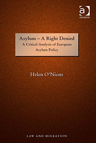 Download Asylum – A Right Denied: A Critical Analysis of European Asylum Policy (Law and Migration) Pdf