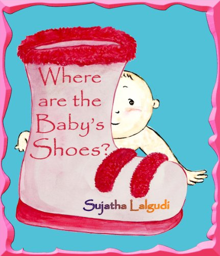 (Early Readers: Where are Baby's shoes: Easy to read books for kids.Beginner reading books for children, (Sight words) Picture book for children, Early ... for early readers : childrens books 2))