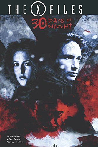 The X-Files/30 Days of Night (The X-Files (Classics))