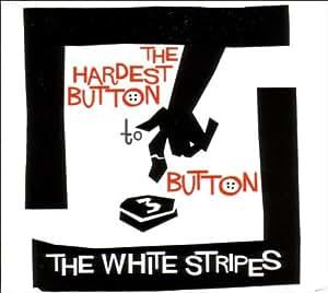 Hardest Button to Button