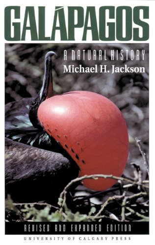 Galapagos  A Natural History  Revised And Expanded