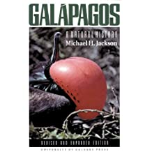 Galapagos: A Natural History, Revised and Expanded