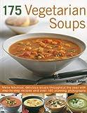 175 Vegetarian Soups, Bridget Jones, 1844767221