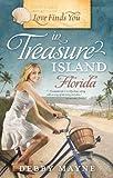 Love Finds You in Treasure Island, Florida, Debby Mayne, 1934770809