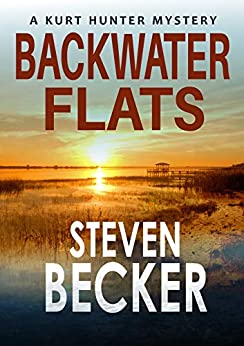Backwater Flats (Kurt Hunter Mysteries Book 7) by [Becker, Steven]