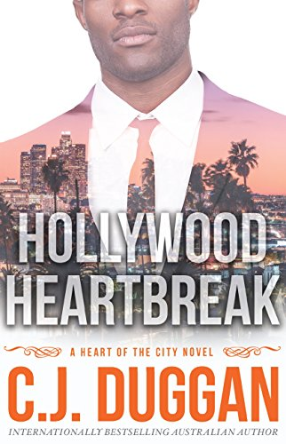 Hollywood Heartbreak by CJ Duggan