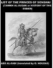 List of the Princes of Songhai: Tarikh al-Sudan (History of the Sudan)