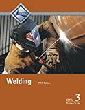 img - for Welding Level 3 Trainee Guide (5th Edition) book / textbook / text book