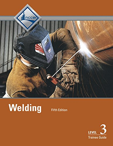 - Welding Level 3 Trainee Guide (5th Edition)