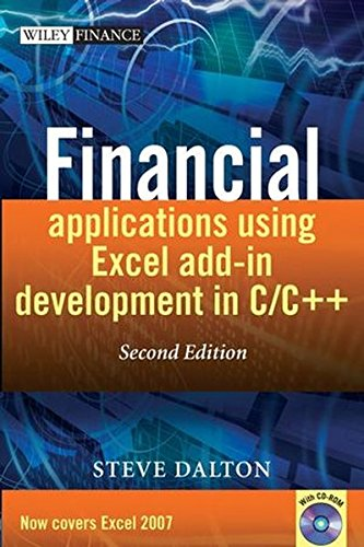 Financial Applications using Excel Add-in Development in C / C++ by Wiley